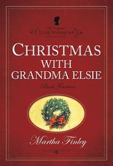 Christmas with Grandma Elsie - eBook