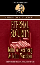 Knowing the Truth About Eternal Security - eBook