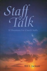 Staff Talk: 52 Devotions for Church Staffs