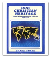 Our Christian Heritage, Grade 3, Teacher's Edition