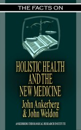 The Facts on Holistic Health and the New Medicine - eBook