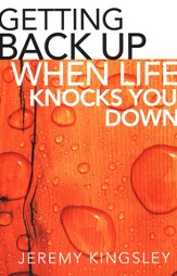 Getting Back Up When Life Knocks You Down - eBook