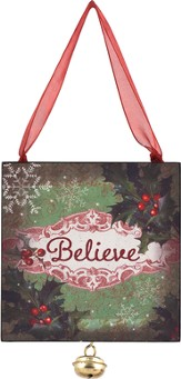 Believe, Ornament with Jingle Bell