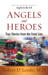 Angels and Heroes: True Stories from the Front Line - eBook