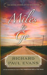 Miles to Go, The Walk Series #2
