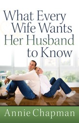 What Every Wife Wants Her Husband to Know - eBook