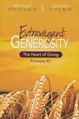 Extravagant Generosity: The Heart of Giving, DVD Kit