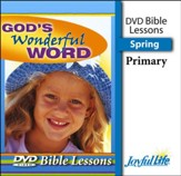 God's Wonderful Word Primary (grades 1-2) Bible Lesson DVD (Spring Quarter)
