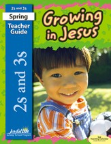 Growing in Jesus (ages 2 & 3) Teacher Guide