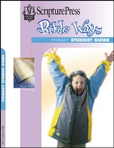 Scripture Press Primary Grades 1 & 2, Bible Ways Student Book, Winter 2014-15