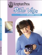 Scripture Press Primary Grades 1 & 2, Bible Ways Student Book, Winter 2015-16