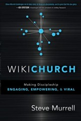 WikiChurch: Making discipleship engaging, empowering, and viral - eBook