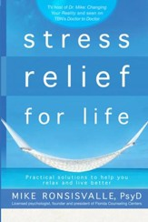 Stress Relief for Life: Practical de-stressing solutions for every situation - eBook