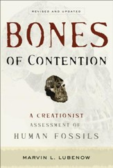 Bones of Contention: A Creationist Assessment of Human Fossils / Revised - eBook