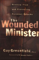 Wounded Minister, The: Healing from and Preventing Personal Attacks - eBook