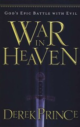 War in Heaven: God's Epic Battle with Evil - eBook
