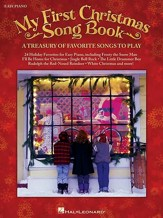 My First Christmas Songbook: A Treasury of Favorite Songs to Play (Easy Piano)
