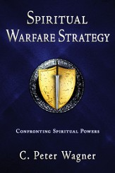 Spiritual Warfare Strategy: Confronting Spiritual Powers - eBook