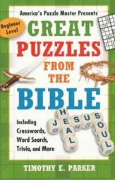 Great Puzzles from the Bible: Including Crosswords,   Word Search, Trivia and More - Slightly Imperfect