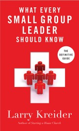 What Every Small-Group Leader Should Know: The Definitive Guide - eBook