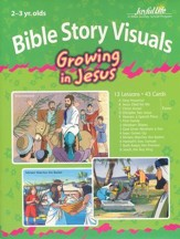 Growing in Jesus (ages 2 & 3) Extra Bible Story Lesson Guide