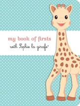My Book of Firsts with Sophie La Girafe