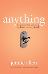 Anything: The Prayer That Unlocked My God and My Soul - eBook