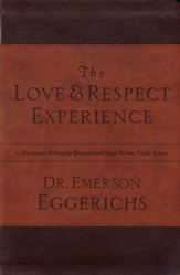 The Love & Respect Experience: A Husband-Friendly Devotional that Wives Truly Love - eBook
