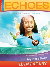 Echoes Elementary Bible Discoveries Student Book, Winter 2014-15