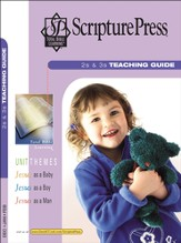 Scripture Press 2s & 3s Teaching Guide, Winter 2015-16