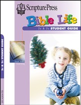 Scripture Press 2s & 3s Bible Life Student Book, Winter 2014-15