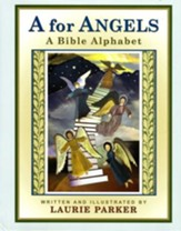 A for Angels: A Bible Alphabet