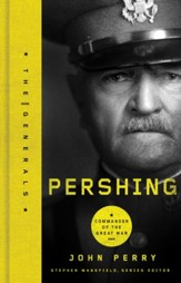 Pershing: Commander of the Great War - eBook