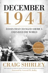 December 1941: 31 Days that Changed America and Saved the World - eBook