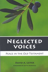 Neglected Voices: Peace in the Old Testament
