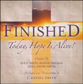 Finished-Today, Hope Is Alive! CD