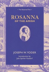 Rosanna of the Amish: The Restored Text