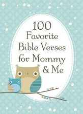 100 Favorite Bible Verses for Mommy and Me - eBook