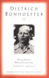 Dietrich Bonhoeffer: Selected Writings
