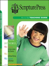 Scripture Press 4s & 5s Teaching Guide, Spring 2014