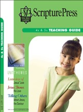 Scripture Press 4s & 5s Teaching Guide, Spring 2015