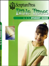 Scripture Press 4s & 5s Bible Times Student Guide, Spring 2015