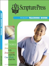 Scripture Press Primary Grades 1 & 2, Teaching Guide, Spring 2015