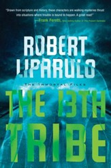 The 13th Tribe, Immortal Files Series #1 - EBook