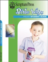 Scripture Press Primary Grades 1 & 2, Bible Ways Student Book, Spring 2014