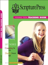 Scripture Press Young Teen Teaching Guide, Spring 2015