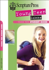 Scripture Press Young Teen Scene Student Book, Spring 2015
