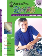 Scripture Press High School Zelos Teaching Guide, Spring 2015
