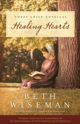 Healing Hearts: A Collection of Amish Romances - eBook