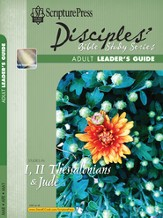 Scripture Press Adult Disciples Bible Study Series Leaders Guide, Spring 2016